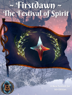 Firstdawn: The Festival of Spirit