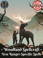 Woodland Spellcraft: New Ranger-Specific Spells