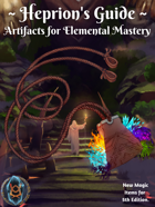 Heprion's Guide: Artifacts for Elemental Mastery