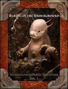 Realms of The Underground: Underground Oracle Quarterly Vol. 2