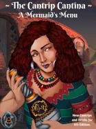 The Cantrip Cantina: A Mermaid's Menu