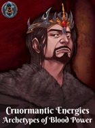 Cruormantic Energies: Archetypes of Blood Power