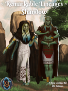 Remarkable Races: Shandow