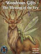 Wondrous Gifts: The Blessing of the Fey