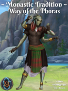 Monastic Tradition: Way of the Phoras