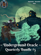 Underground Oracle Quarterly #5 [BUNDLE]