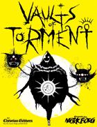 The Vaults of Torment | A Mörk Borg Dungeon