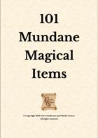 101 Mundane Magical Items