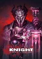 Knight - La Geste de la fin des temps