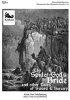 The Spider-God's Bride and Other Tales of Sword and Sorcery
