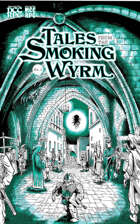 Tales from the Smoking Wyrm issue #2