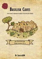 Basilisk Caves
