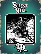 Silent Mill