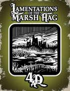Lamentations of the Marsh Hag