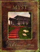 The MYST Saga: An Unwritten Supplement