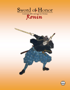 """Sword of Honor: Ronin"" Solitaire RPG Combat"