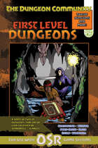 First Level Dungeons
