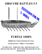OBSCURE BATTLES 5 DORIA ASIAN EXTENSION (TURTLE SHIPS EXTENSION)