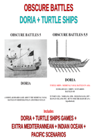 OBSCURE BATTLES 5 and 5.5 - DORIA & TURTLE SHIPS