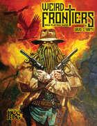 Weird Frontiers RPG