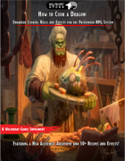 How to Cook a Dragon: Enhanced Cooking Rules, Recipes, and Effects for Pathfinder