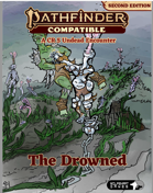 The Drowned: an Unsettling Encounter for Pathfinder 2