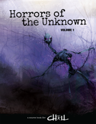 Horrors of the Unknown Volume 1
