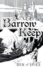 Barrow Keep: Den of Spies