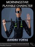 Morningstar: Playable Character - Leandra Vortas