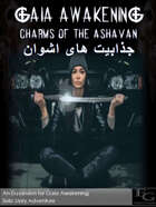 Gaia Awakening: Charms Of The Ashavan جذابیت های اشوان