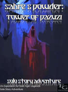 Sabre & Powder: Tower Of Pazuzi - Solo Story Adventure