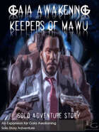 Gaia Awakening: Keepers Of Mawu