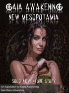 Gaia Awakening: New Mesopotamia