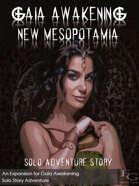 Gaia Awakening: New Mesopotamia