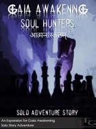 Gaia Awakening: Soul Hunters आत्मन्संस्कृतम्