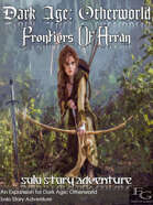Dark Age: Otherworld - Frontiers Of Arran