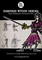 Darkness Within Heroes Character Pack - Paper Miniatures