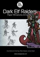 Dark Elf Raiders Army Pack - Paper Miniatures