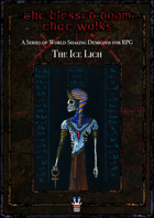 The Blessed Doom That Walks: The Ice Lich