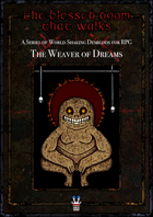 The Blessed Doom That Walks: The Weaver of Dreams