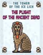 The Tower of the Ice Lich: The Plight of the Ancient Dead