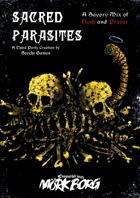 Sacred Parasites - A Third-Party Mörk Borg Zine