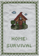 HOME: SURVIVAL