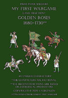 Golden Roses 1680-1730. 15mm paper soldiers.