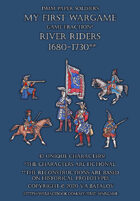 River Riders. 1680-1730. 15mm paper soldiers.