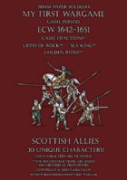 ECW Loyal Alliance. Scottish allies 1640-1660.