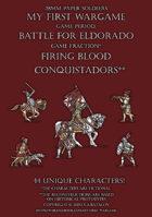 Firing Blood. European Conquistadors. 28mm paper soldiers.