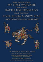 "River Riders & Snow Star. ""Hollywoodland"" warriors 15-18c."