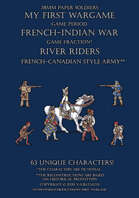 River Riders. French-Canadian style army 1755-1763.