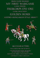 Golden Roses. Austro-Hungarian style army 1755-1763.
